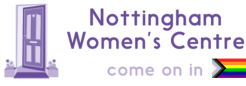 Nottingham Women's Centre reopens Gender & Sexual Orientation Partnership Small Grants Fund