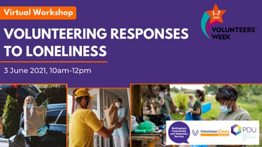 NCVS virtual workshop - Volunteering Responses to Loneliness