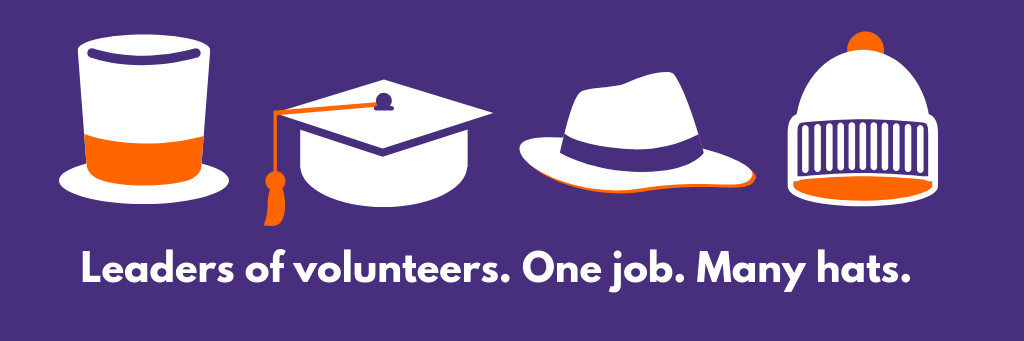 Leaders of Volunteers - one role, many hats