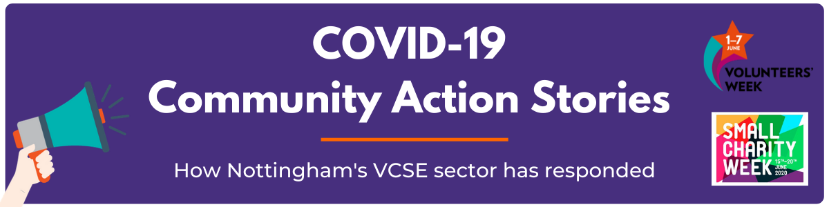 COVID-19 community action stories - how Nottingham's VCSE sector has responded