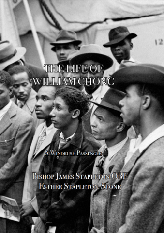 The Life of William Chong a Windrush Passenger