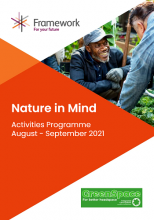 Framework has released its new Nature in Mind Activities Programme for Aug-Sept 2021