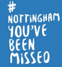 Nottingham You've Been Missed campaign