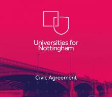 Universities for Nottingham announce Civic Agreement